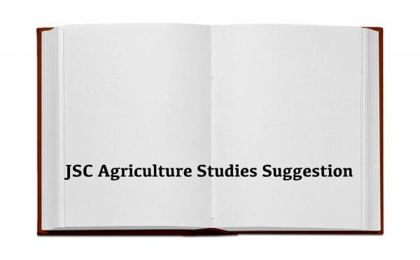JSC Agriculture Studies Suggestion 2019