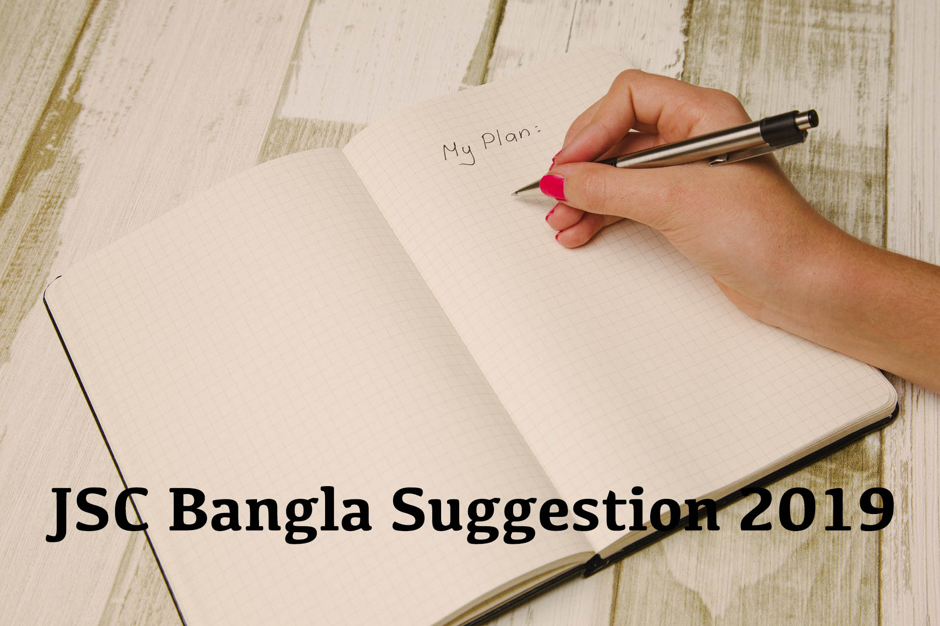JSC Bangla Suggestion 2019