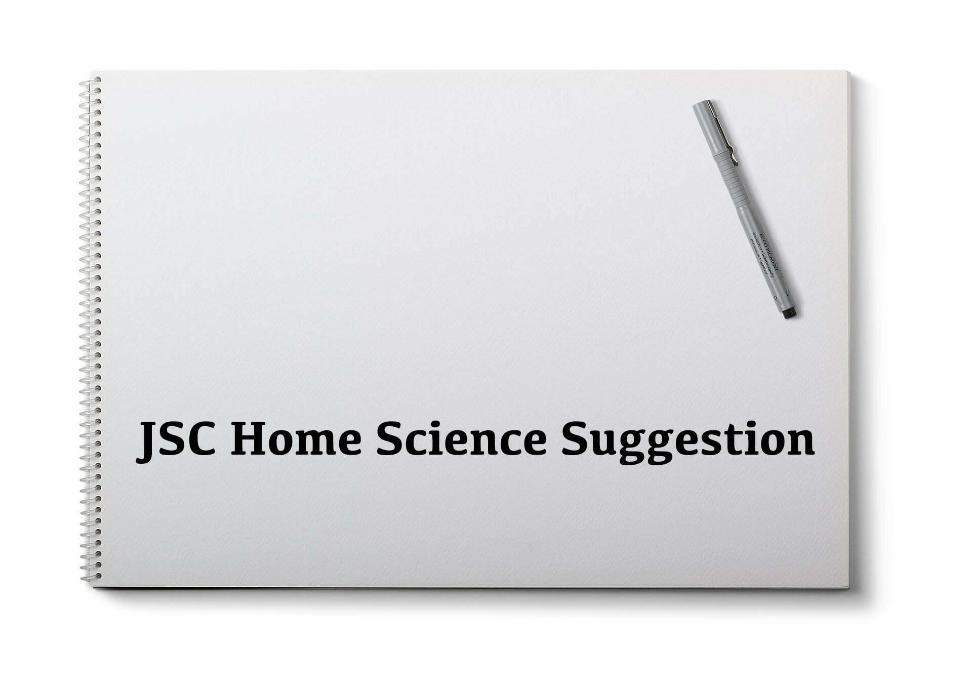 JSC Home Science Suggestion 2019