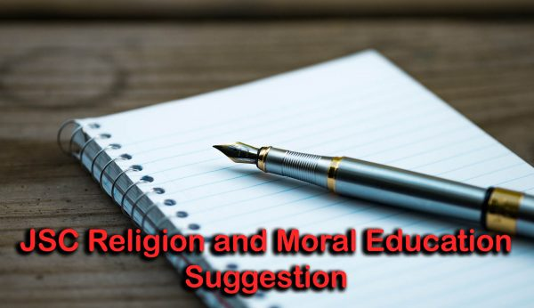 JSC Religion and Moral Education Suggestion